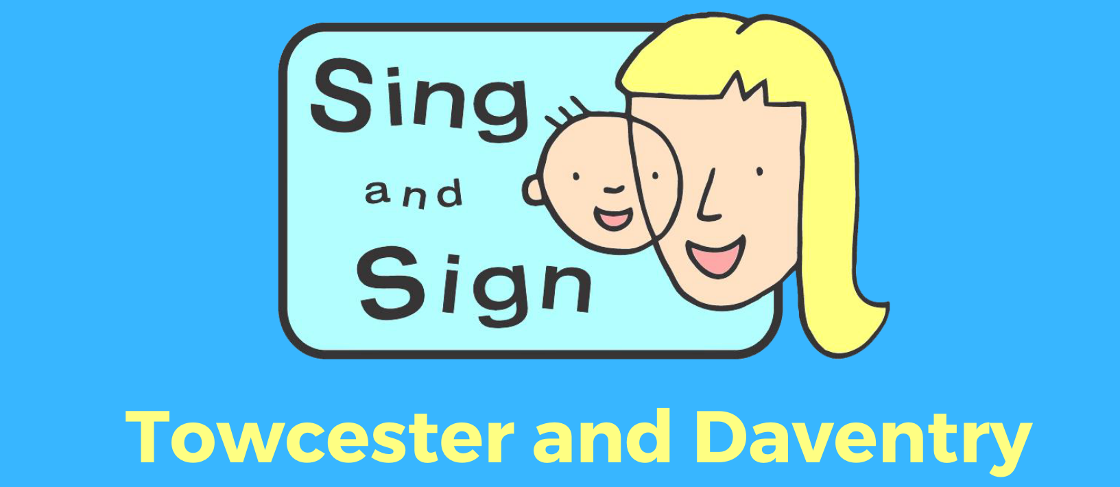 Sing and Sign - Towcester & Daventry's main image